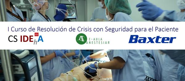 CURSO RESOLUCION DE CRISIS CON SEGURIDAD PARA EL PACIENTE